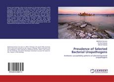 Bookcover of Prevalence of Selected Bacterial Uropathogens