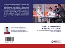 Bookcover of Workforce Diversity in Academic Institutions
