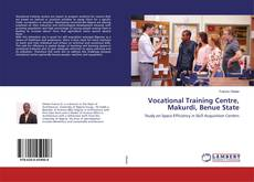 Bookcover of Vocational Training Centre, Makurdi, Benue State