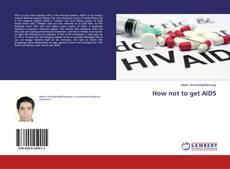 Portada del libro de How not to get AIDS