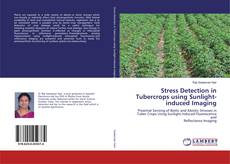 Borítókép a  Stress Detection in Tubercrops using Sunlight-induced Imaging - hoz