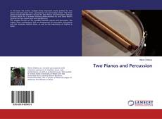 Bookcover of Two Pianos and Percussion