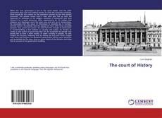Borítókép a  The court of History - hoz