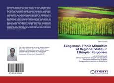 Capa do livro de Exogenous Ethnic Minorities at Regional States in Ethiopia: Responses