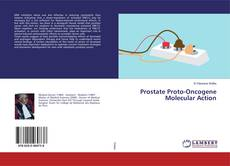 Copertina di Prostate Proto-Oncogene Molecular Action