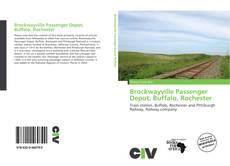 Buchcover von Brockwayville Passenger Depot, Buffalo, Rochester