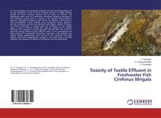 Buchcover von Toxicity of Textile Effluent in Freshwater FishCirrhinus Mrigala