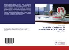 Bookcover of Textbook of Materials in Maxillofacial Prosthodontics