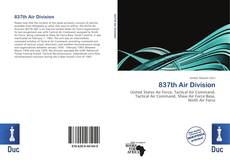 Bookcover of 837th Air Division