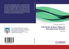 Capa do livro de Life Cycle of Kani Tribes in Kanyakumari District