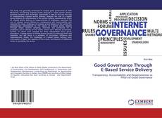 Bookcover of Good Governance Through E-Based Service Delivery