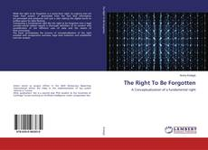 Bookcover of The Right To Be Forgotten