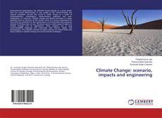 Climate Change: scenario, impacts and engineering的封面