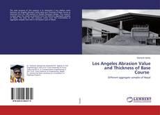 Capa do livro de Los Angeles Abrasion Value and Thickness of Base Course