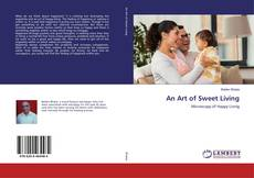 Bookcover of An Art of Sweet Living