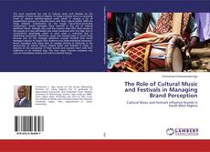 Capa do livro de The Role of Cultural Music and Festivals in Managing Brand Perception