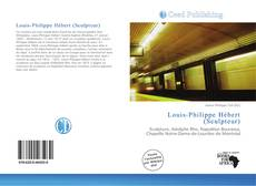 Bookcover of Louis-Philippe Hébert (Sculpteur)