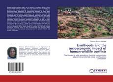 Buchcover von Livelihoods and the socioeconomic impact of human-wildlife conflicts