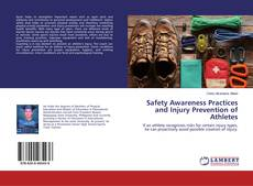 Bookcover of Safety Awareness Practices and Injury Prevention of Athletes