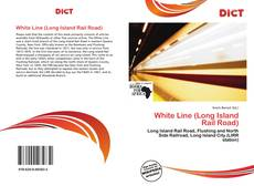 Bookcover of White Line (Long Island Rail Road)