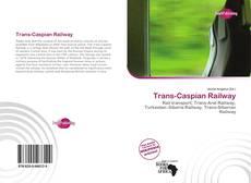Bookcover of Trans-Caspian Railway