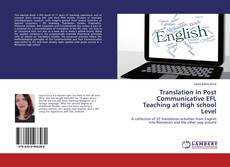 Copertina di Translation in Post Communicative EFL Teaching at High school Level