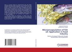 Couverture de Microencapsulation of fish oil: Application in Food Industry