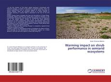 Buchcover von Warming impact on shrub performance in semiarid ecosystems