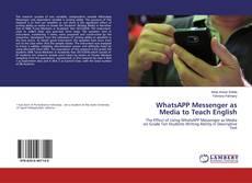 Couverture de WhatsAPP Messenger as Media to Teach English