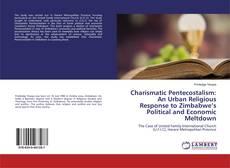 Buchcover von Charismatic Pentecostalism: An Urban Religious Response to Zimbabwe's Political and Economic Meltdown