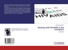 Bookcover of Dealing with HIV/AIDS in the workplace
