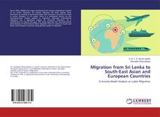 Bookcover of Migration from Sri Lanka to South-East Asian and European Countries