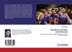 Football and beer commercials kitap kapağı