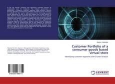 Portada del libro de Customer Portfolio of a consumer goods based virtual store