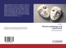 Bookcover of Theatre pedagogy and social work