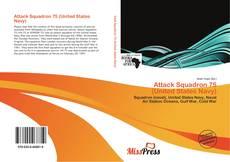 Capa do livro de Attack Squadron 75 (United States Navy)