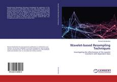 Couverture de Wavelet-based Resampling Techniques