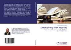 Bookcover of Getting Away with Impunity