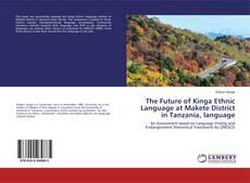 Buchcover von The Future of Kinga Ethnic Language at Makete District in Tanzania, language