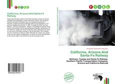 Portada del libro de California, Arizona And Santa Fe Railway