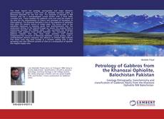 Buchcover von Petrology of Gabbros from the Khanozai Ophiolite, Balochistan Pakistan