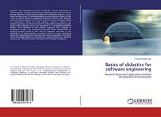 Bookcover of Basics of didactics for software engineering