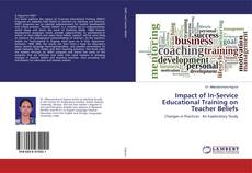 Bookcover of Impact of In-Service Educational Training on Teacher Beliefs