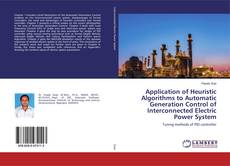 Обложка Application of Heuristic Algorithms to Automatic Generation Control of Interconnected Electric Power System
