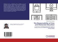 Borítókép a  The Responsability of Civic and Electorate Education - hoz