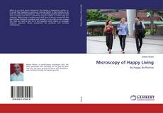 Microscopy of Happy Living的封面
