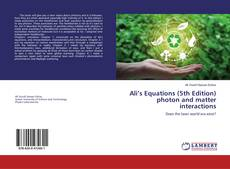 Copertina di Ali's Equations (5th Edition) photon and matter interactions