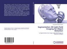 Capa do livro de Segmentation 3D Light Field Imaging for Object Detection