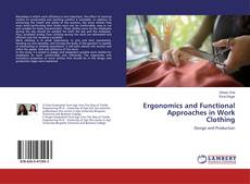 Ergonomics and Functional Approaches in Work Clothing kitap kapağı