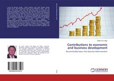 Bookcover of Contributions to economic and business development